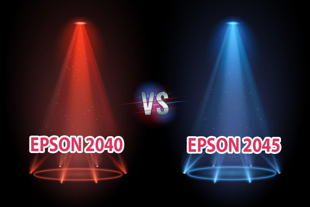 Epson 2040 vs 2045