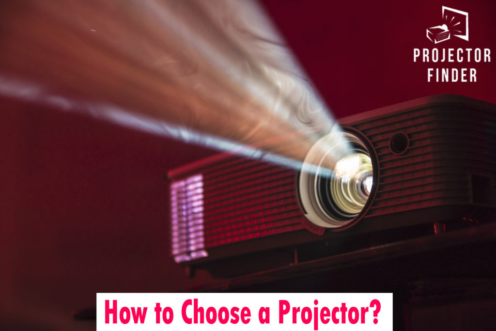 How to Choose a Projector