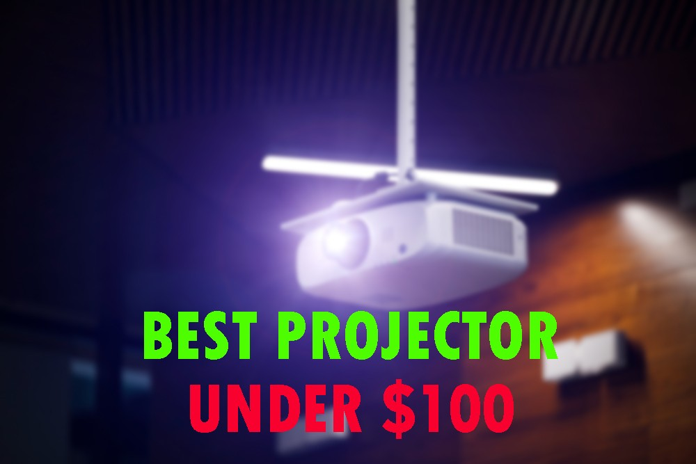 Best Projector Under 100