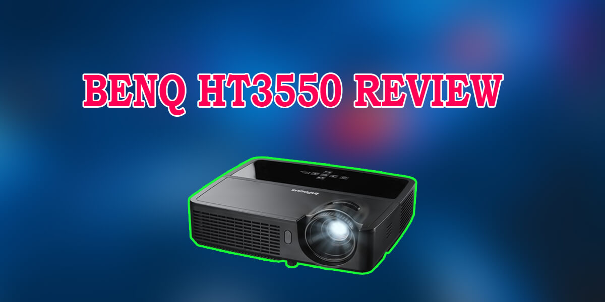 BenQ HT3550 Review