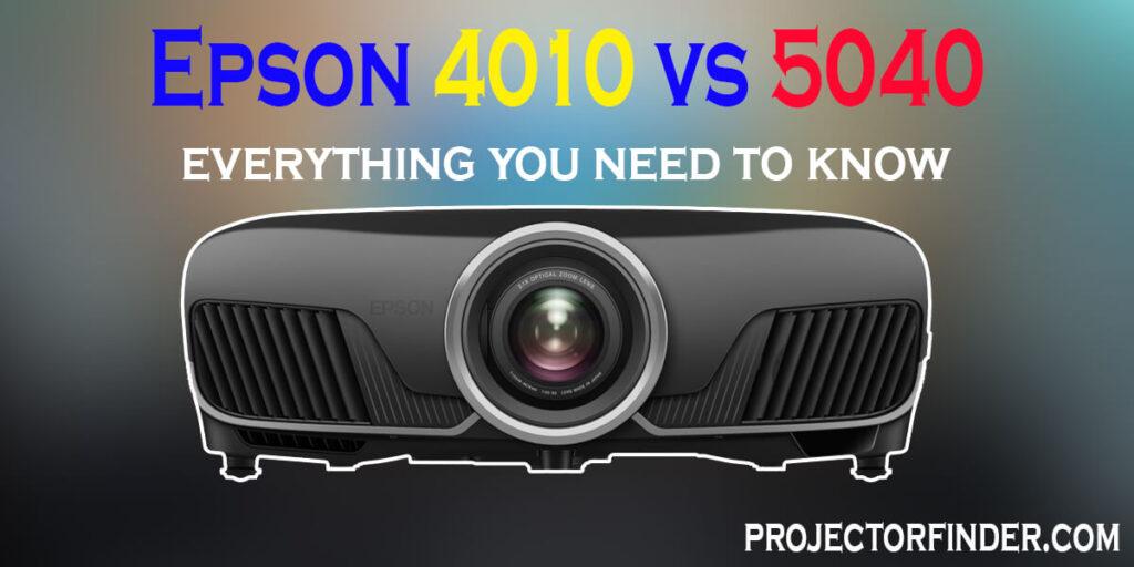 Epson 4010 vs 5040