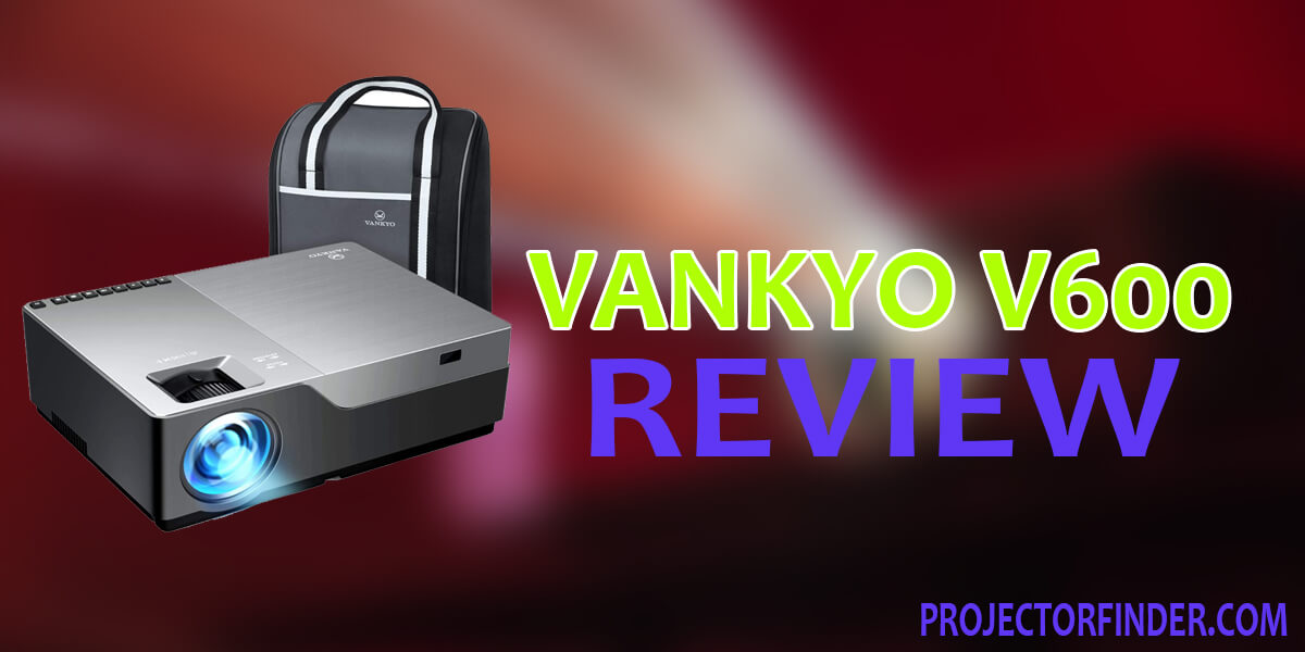 Vankyo Performance V600