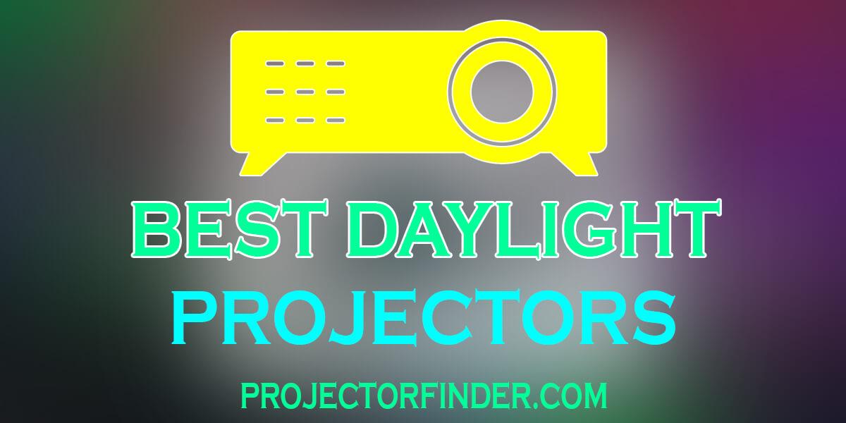 Best Daylight Projectors