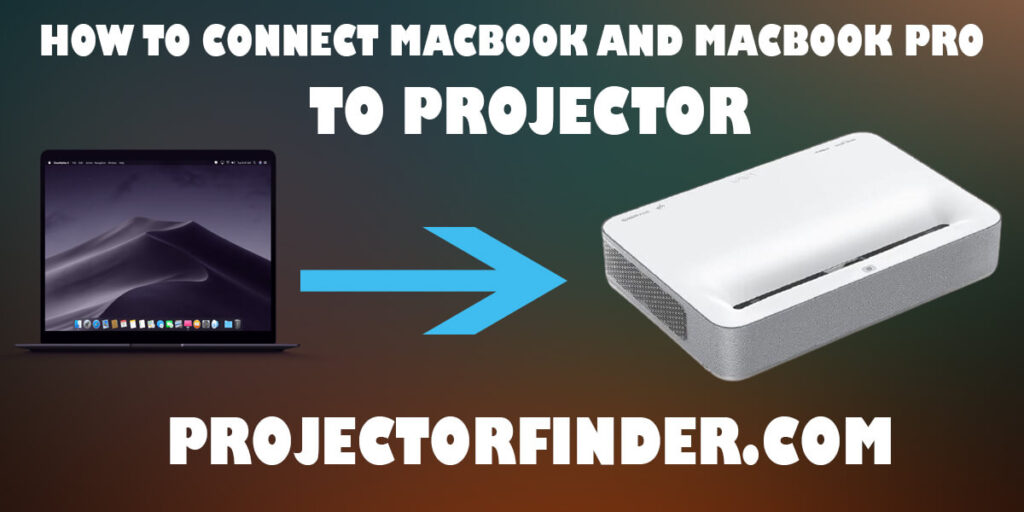 How to Connect Macbook And Macbook Pro to Projector