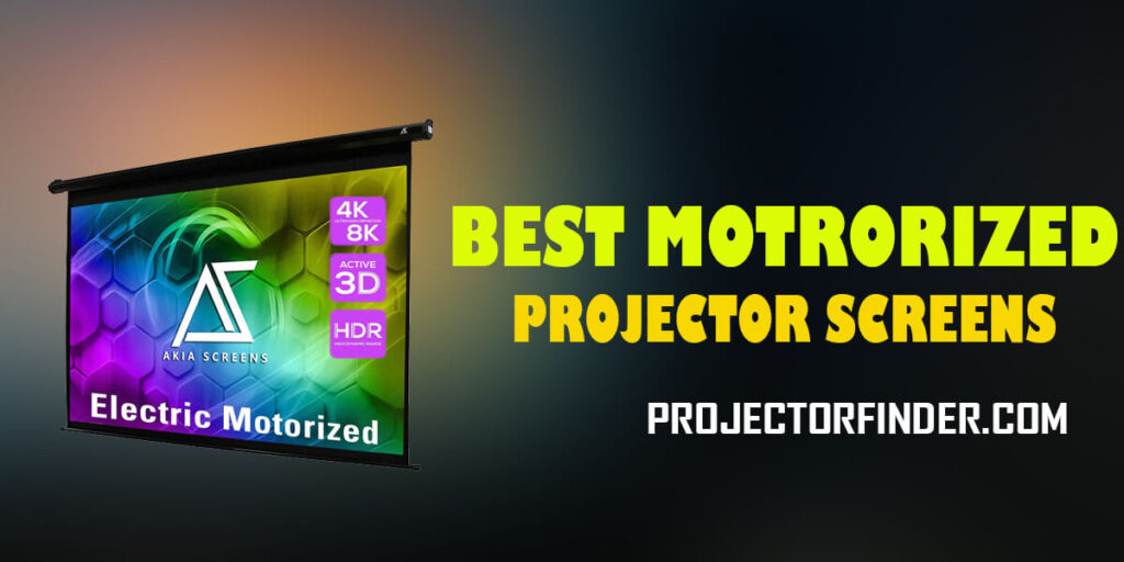 Best Motorized Projector Screen
