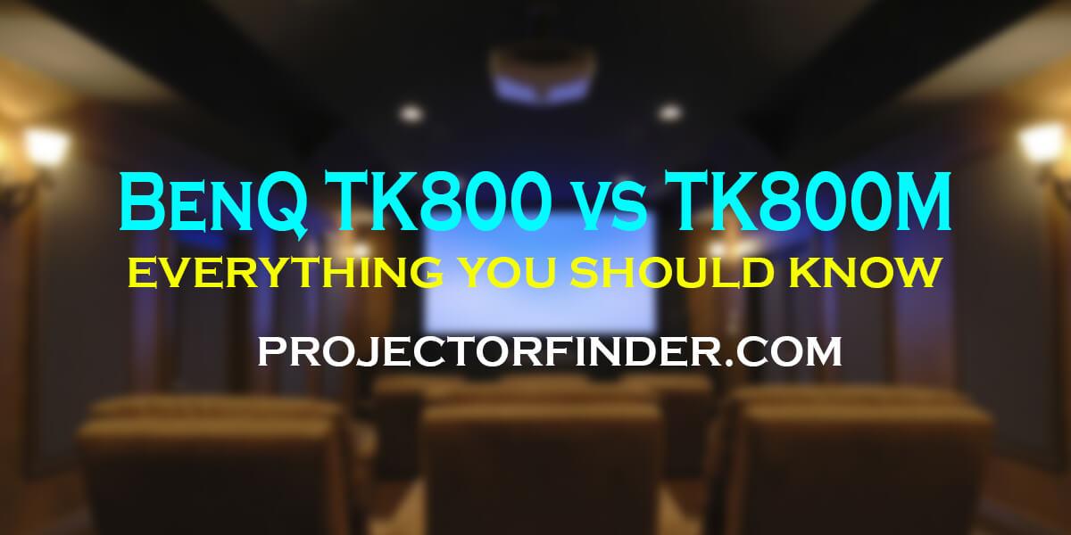 BenQ TK800 vs TK800M