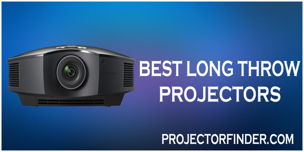 Best Long Throw Projector