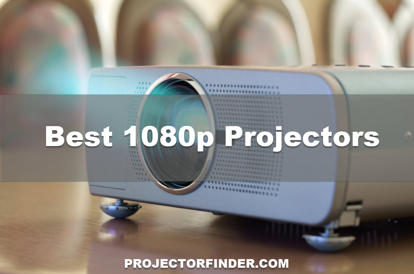 Best 1080p Projectors